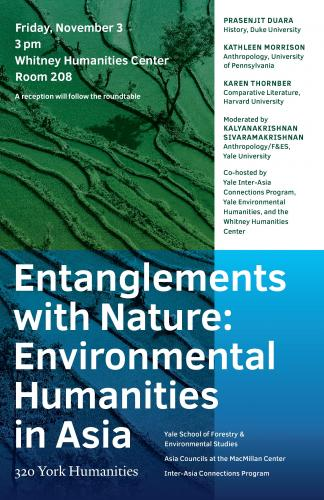 """Entanglements with Nature: Environmental Humanities in Asia"""