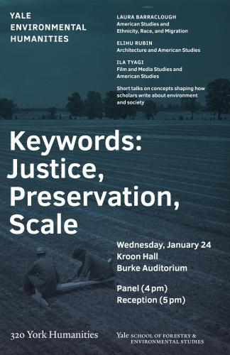 "Keywords: ""Justice,"" ""Preservation,"" ""Scale"" event poster"