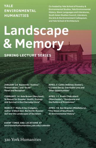 Landscape and Memory, Spring 2018 Poster
